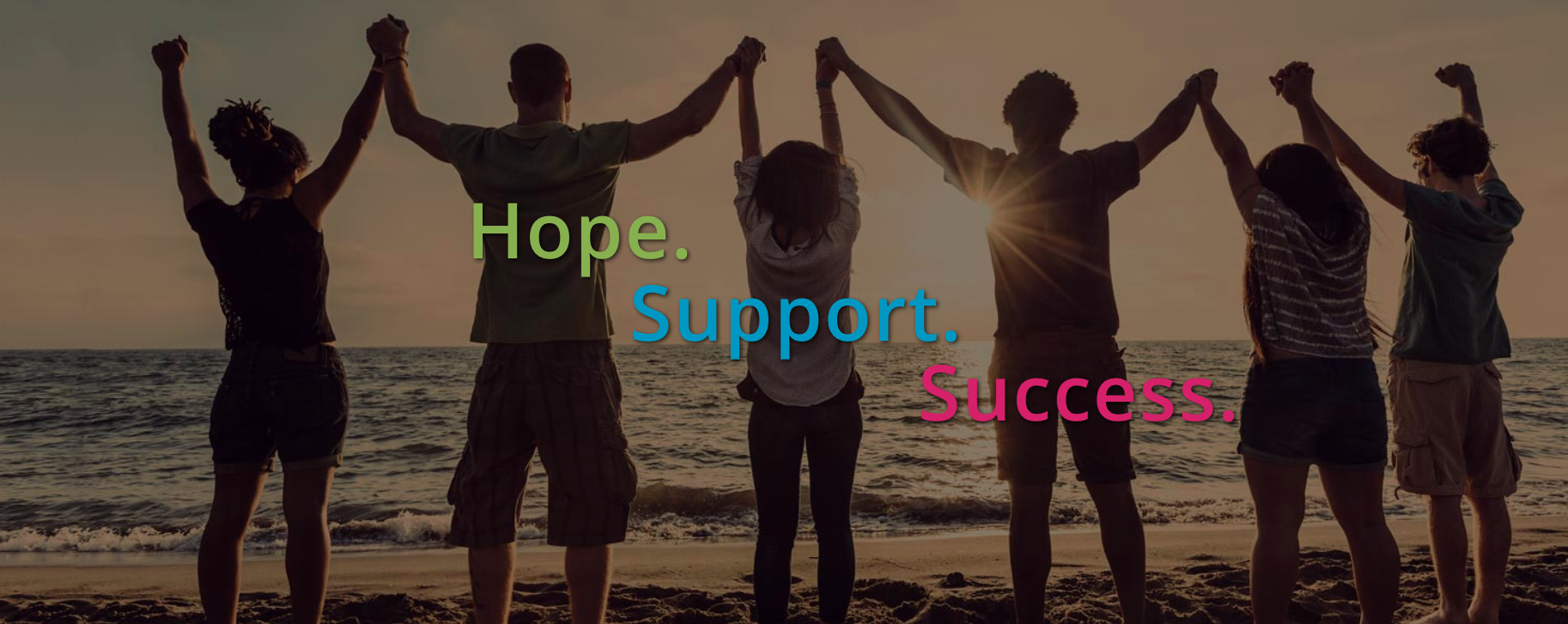 Hope. Support. Success.